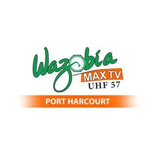 Wazobia Max TV - Port Harcourt