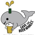 Save The Beer Whalez