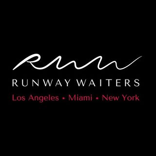 RUNWAY WAITERS Model Staffing