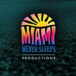 Miami Never Sleeps