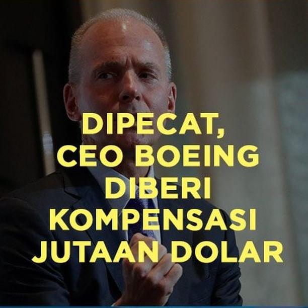 Dipecat, CEO Boeing Diberi Kompensasi