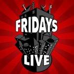 Fridays Live