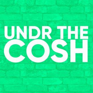 Undr The Cosh