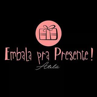 Ateliê: Embala pra Presente!
