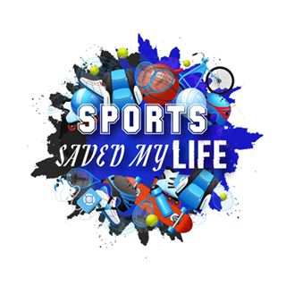 Sports Saved My Life