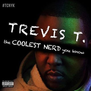 Trevis T.