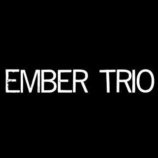 Ember Trio