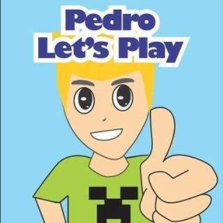 Pedro Let's Play