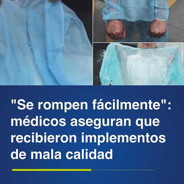 Médicos aseguran que recibieron implementos de mala calidad