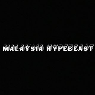 Official Malaysia Hypebeast
