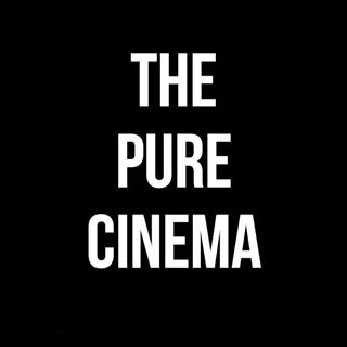 The Pure Cinema