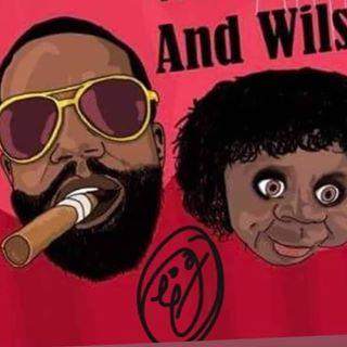 🎩WILLIAM& WILSON REALTALK🎩..🎲