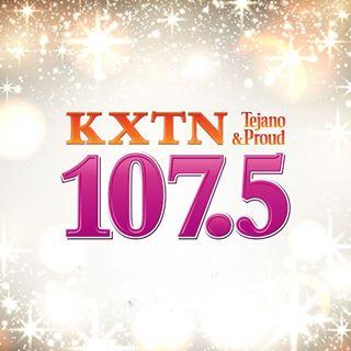 KXTN 107.5 - Tejano & Proud