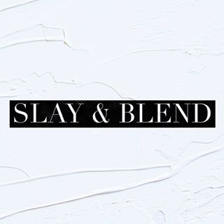 💋Slay And Blend💋