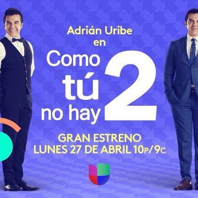 Menos de 1 semana para el estreno de #ComoTuNoHay2 en #Univision con #AdrianUribe #ClaudiaMartin #EstefaniaHinojosa.  El lunes 27 de abril a las 10pm/9c inicia #NoHayDosUS