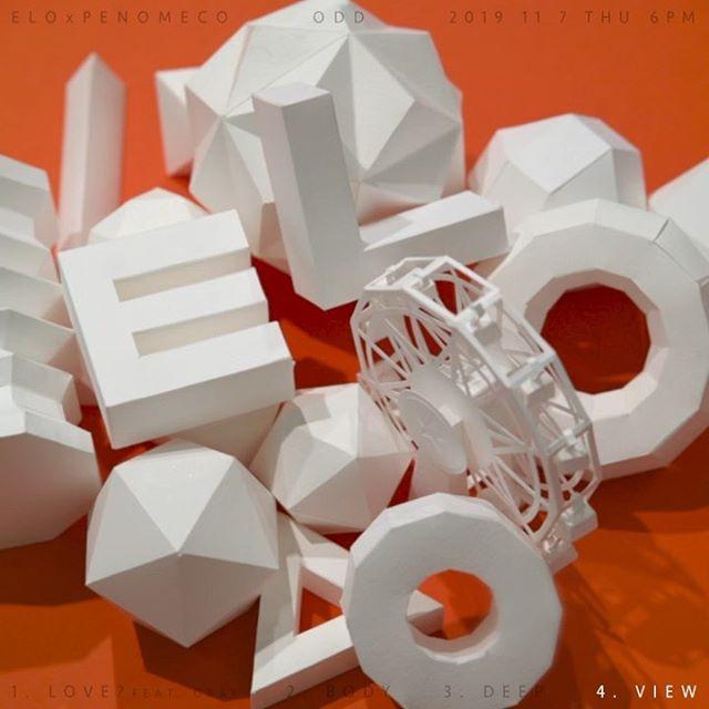 [ELO (엘로), 페노메코 (PENOMECO)] ELO x PENOMECO, EP [ODD] ㅤ 2019. 11. 7. THU. 6PM (KST) ㅤ 04. VIEW Lyrics by ELO, PENOMECO Composed by N-Soul, ELO, PENOMECO Arranged by N-Soul