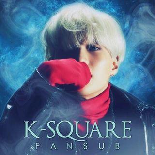 💖K-Square Fansub💖
