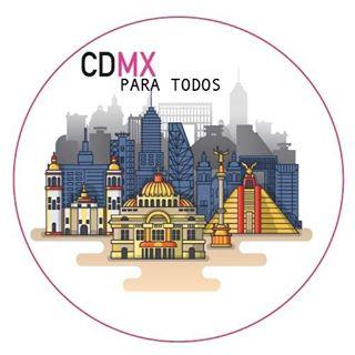 CDMX PARA TODOS 🇲🇽