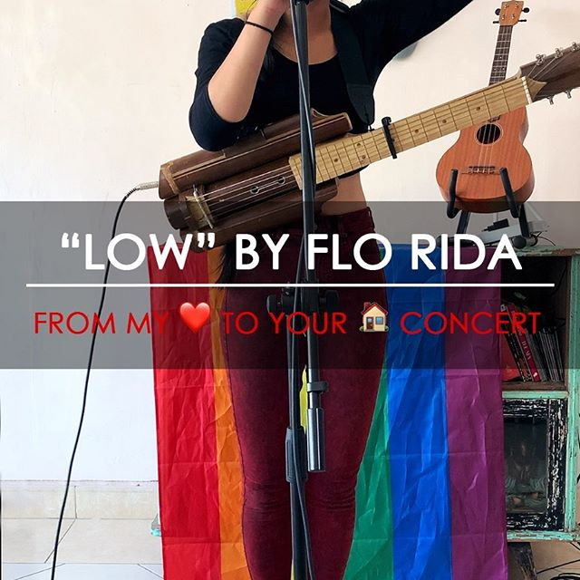 """""""Low"""" by Flo Rida Cover - From My ❤️ to Your 🏠 Online Concert"""