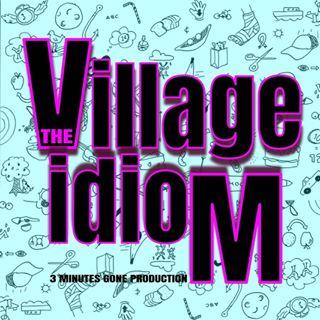 Village Idiom