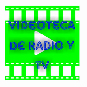 Videoteca de Radio y TV