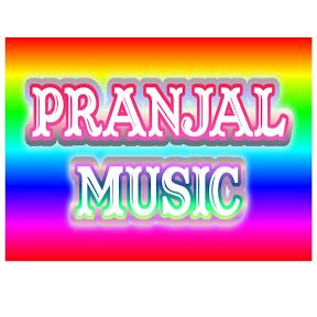 PRANJAL MUSIC