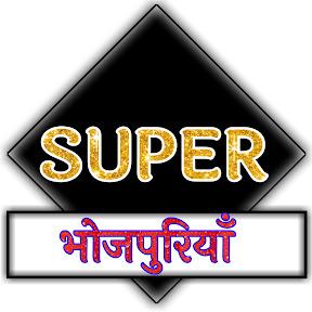 Super bhojpuriya