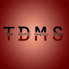 The Double Meaning Show