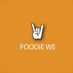Foodie We