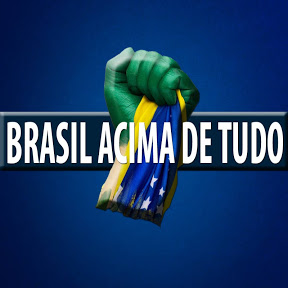 BRASIL ACIMA DE TUDO
