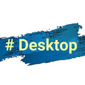 #Desktop