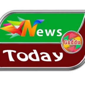 newstoday guddu