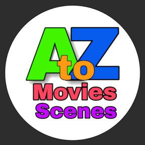 AtoZ MOVIES SCENES