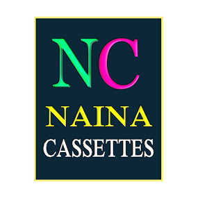 Naina Cassettes Official