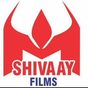 Shivaay Films Official