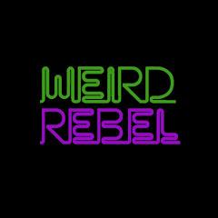 Weird Rebel
