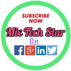 Mix Tech Star