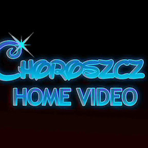 Choroszcz Home Video