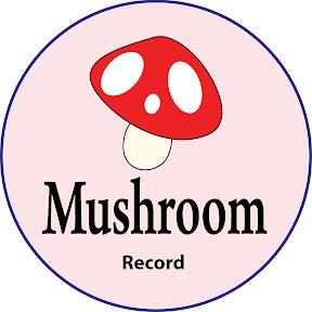 Mushroom Record
