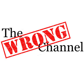 The Wrong Channel