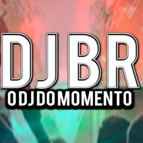 DJ BR O DJ DO MOMENTO