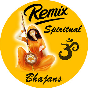 Remix Spiritual Bhajans