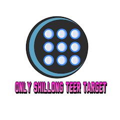 only Shillong teer target