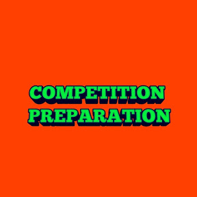 Competition Preparation