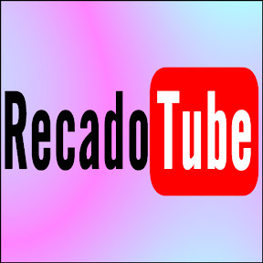 RecadoTube - Recados para todas ocasiões