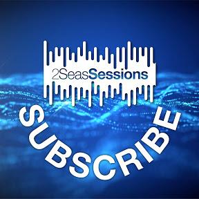 2Seas Sessions