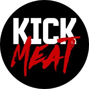 Kick Meat