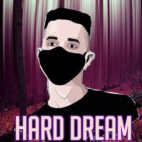 Hard Dream