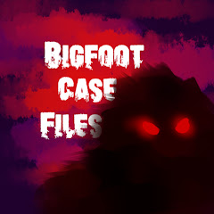 BIGFOOT CASE FILES