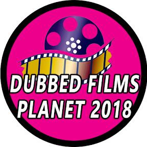 Dubbed Films Planet 2019